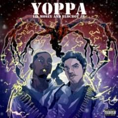 Lil Mosey - Yoppa Ft. Blocboy JB
